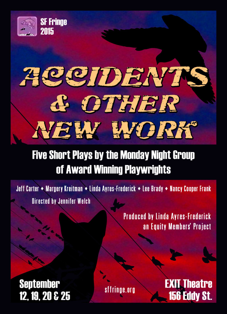Accidents and Other New Work Front