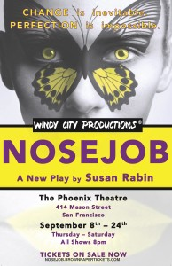 Nosejob the Play by Susan Rabin Sept 8-Sept 24 at 8pm