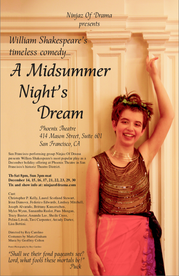 A Midsummer Night's Dream by Ninjas of Drama Ticket Link: https://www.brownpapertickets.com/event/3176776