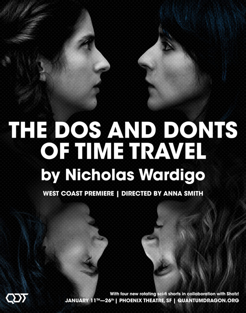 The Dos and Donts of Time Travel Tickets https://www.artful.ly/quantum-dragon-theatre