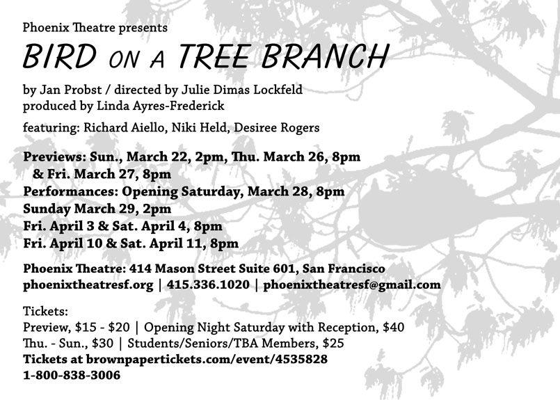 Bird on a Tree Branch March @ Phoenix Theatre