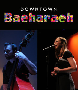 poster for Downtown Bacharach, ticket link http://www.brownpapertickets.com/event/2564815