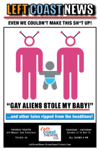 Left Coast News - Gay Aliens Stole My Baby
